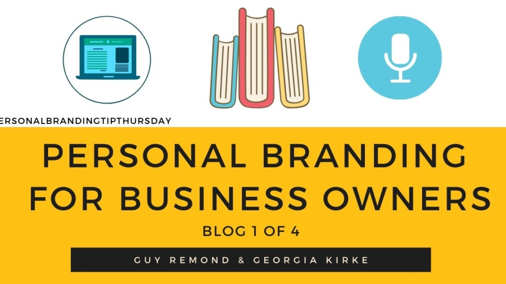 Personal-Branding-For-Business-Owners-blog-1-of-4